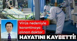 Çin'de doktor koronavirüs nedeniyle öldü!